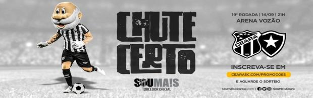 Chute Certo - Ceará x Botafogo - 14/09/2019