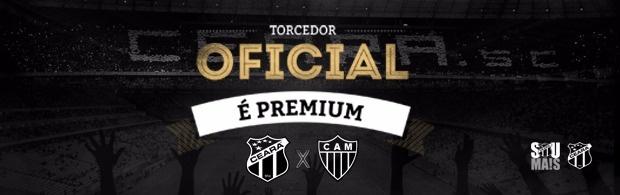 Torcedor Oficial é PREMIUM – Ceará x Atlético/MG