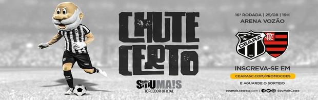 Chute Certo - Ceará x Flamengo - 25/08/2019