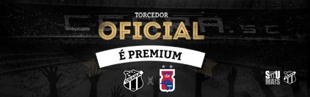 Torcedor Oficial é PREMIUM – Ceará x Paraná