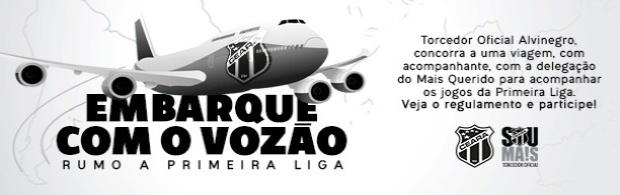 #GrêmioXCeará: Embarque com o Vozão rumo a Primeira Liga